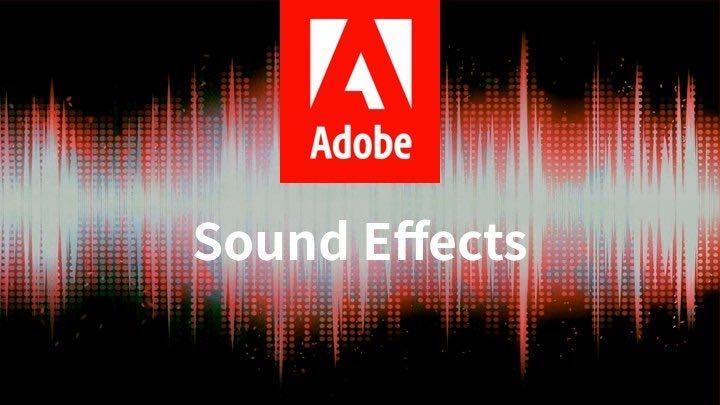 Adobe 官方高清免费可商用音效库打包下载